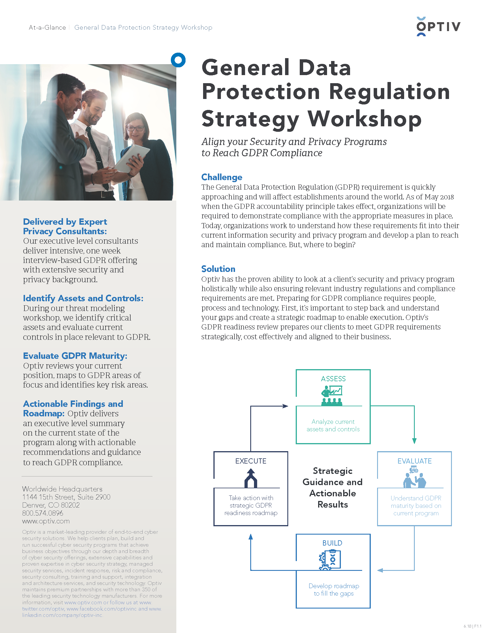 General Data Protection Regulation Readiness Review Security Preparing For Gdpr Compliance Requires People Process And Technology Optiv Has The Proven Ability To Look At A